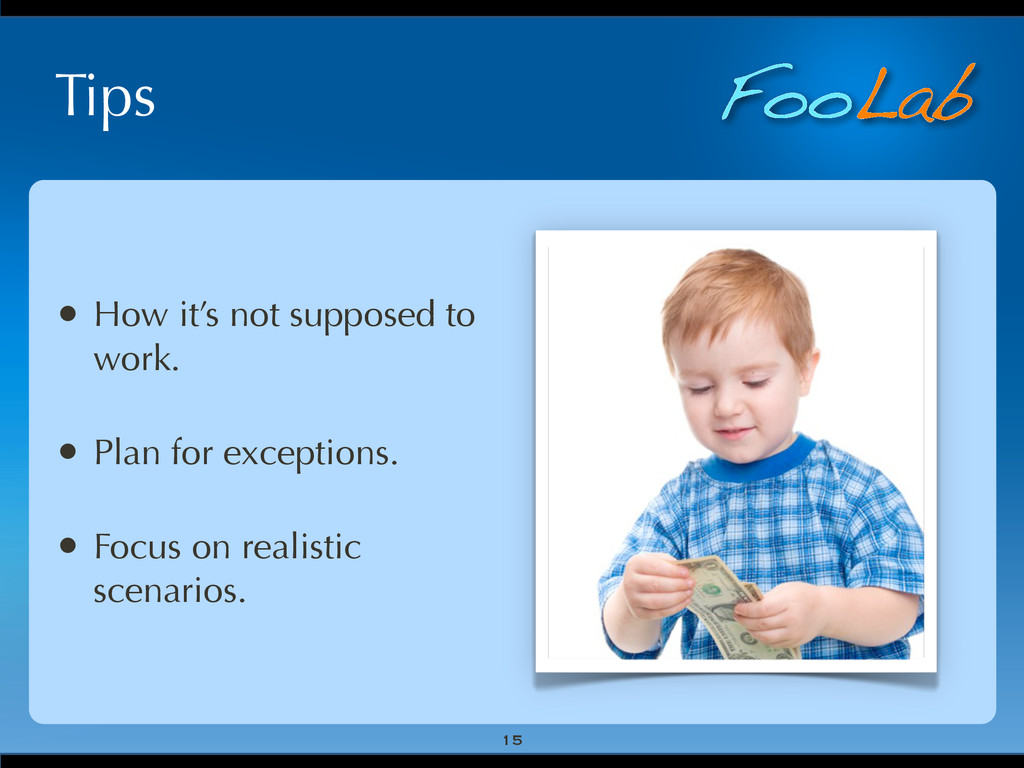 FooLab Tips • How it's not supposed to work. • ...