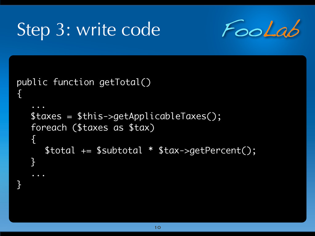 FooLab Step 3: write code public function getTo...
