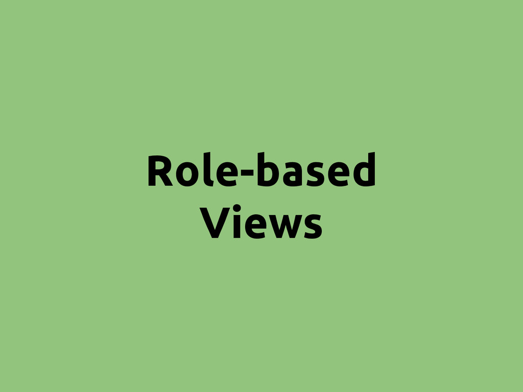 Role-based Views