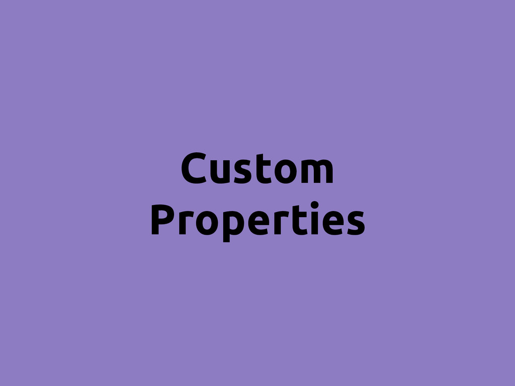 Custom Properties