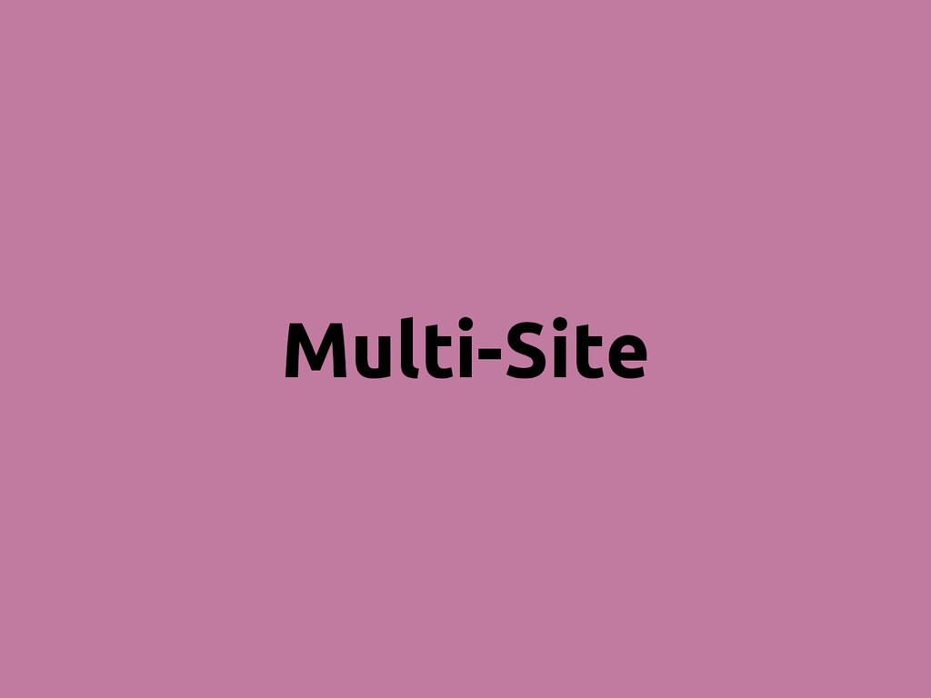 Multi-Site