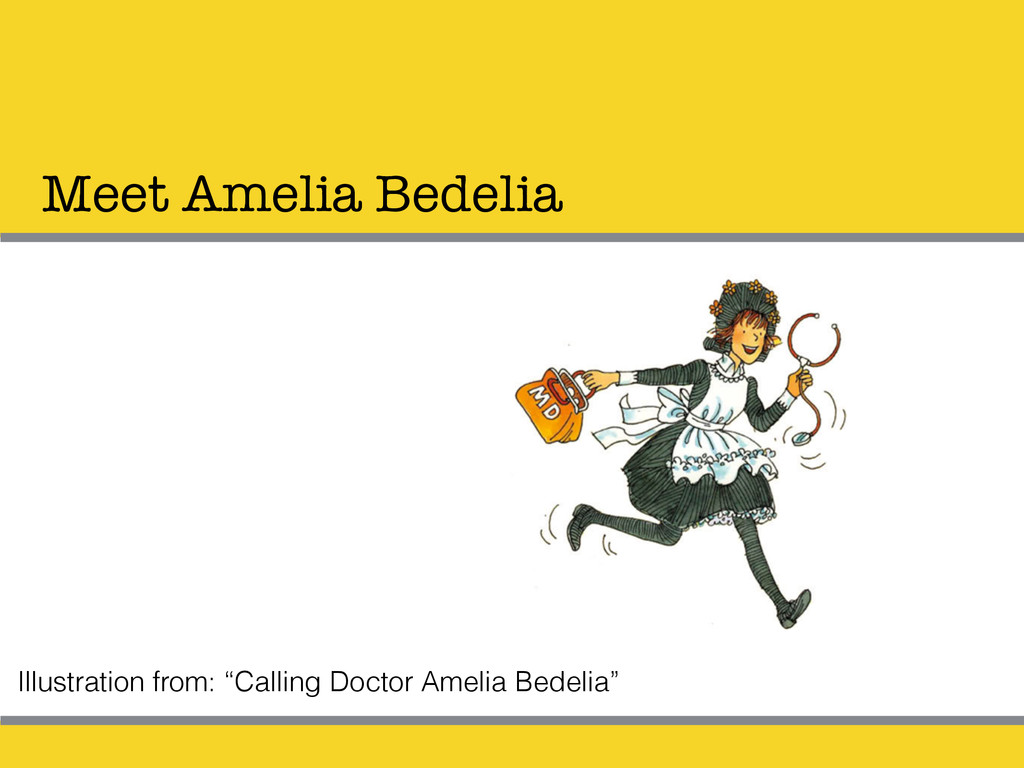"Meet Amelia Bedelia Illustration from: ""Calling..."