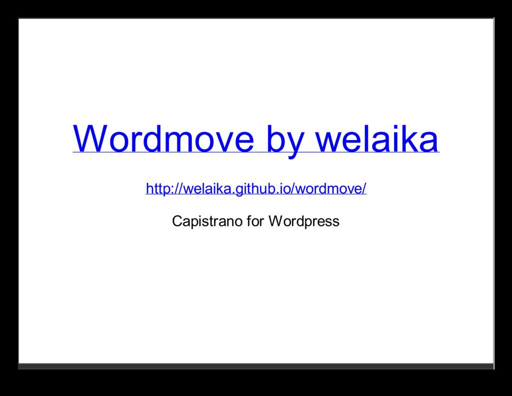 Wordmove by welaika http://welaika.github.io/wo...