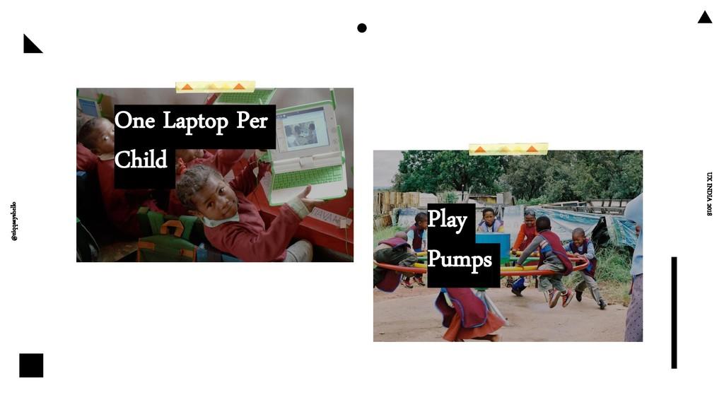 @ziqqsayshello UX INDIA 2018 One Laptop Per Chi...