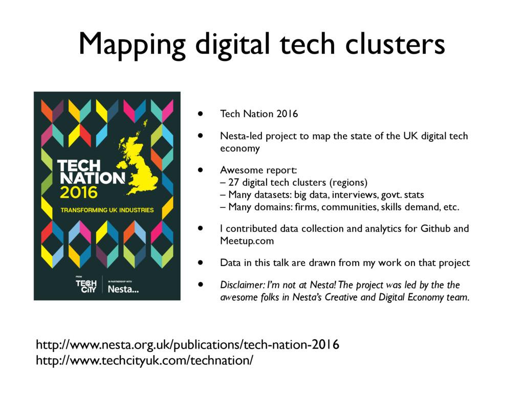 Mapping digital tech clusters http://www.nesta....