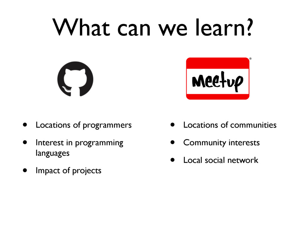 What can we learn? • Locations of programmers •...