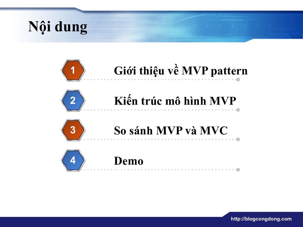 http://blogcongdong.com Nội dung Giới thiệu về ...