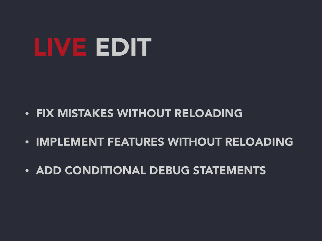 LIVE EDIT • FIX MISTAKES WITHOUT RELOADING • IM...