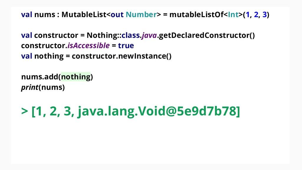 val nums : MutableList<out Number> = mutableLis...