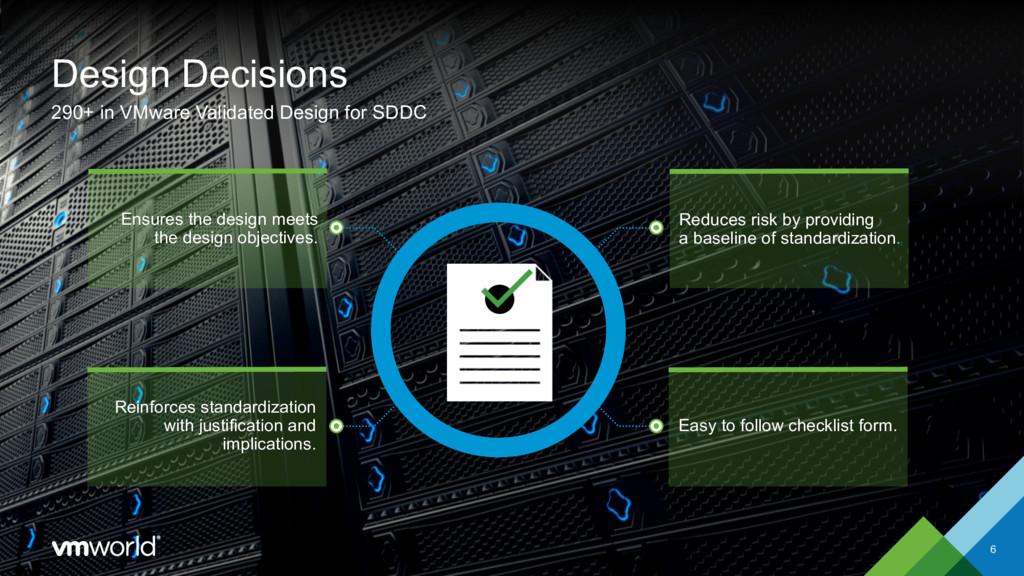 Design Decisions 6 290+ in VMware Validated Des...