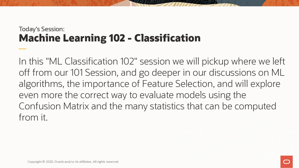 Today's Session: Machine Learning 102 - Classif...