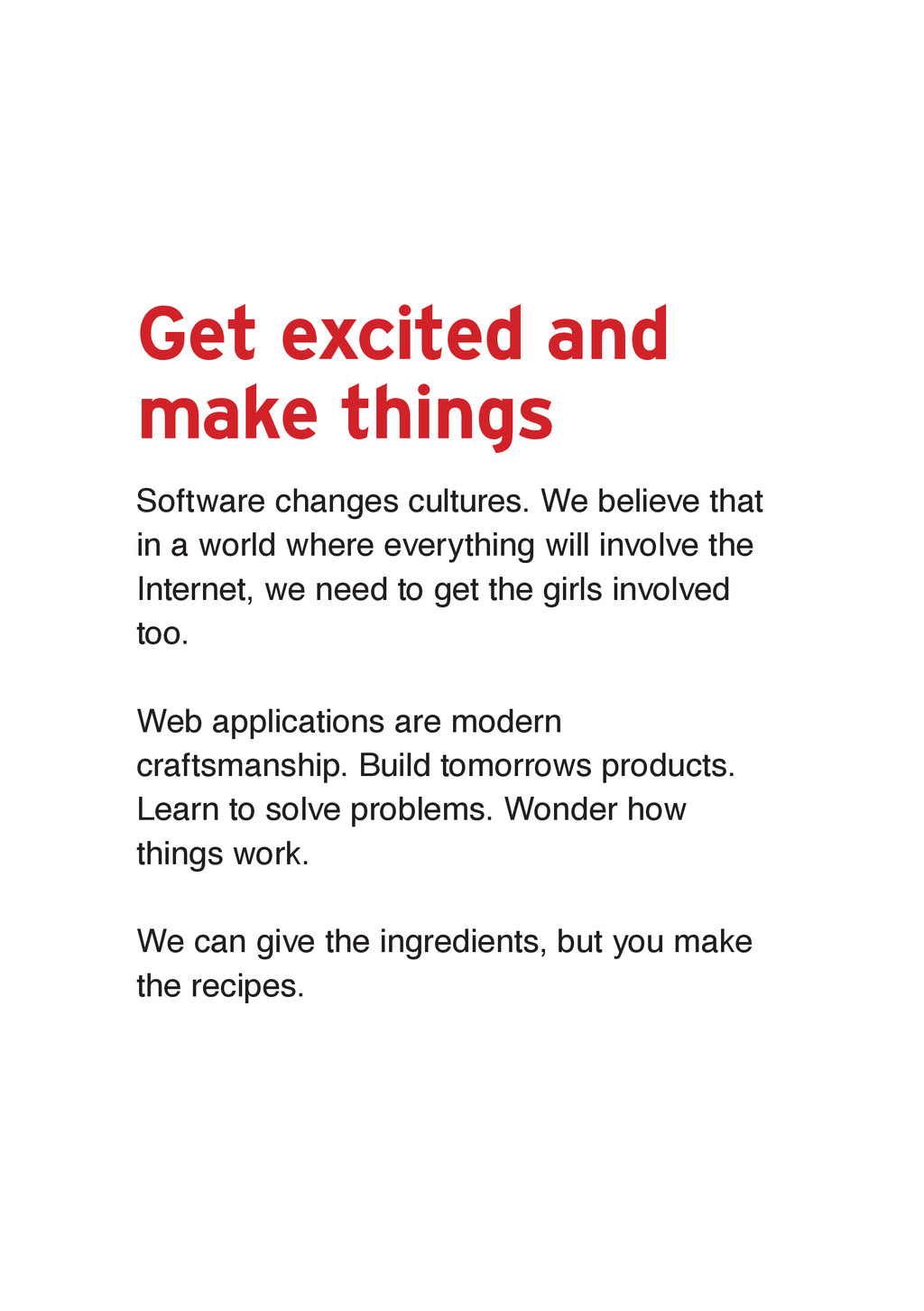 Get excited and make things Software changes cu...