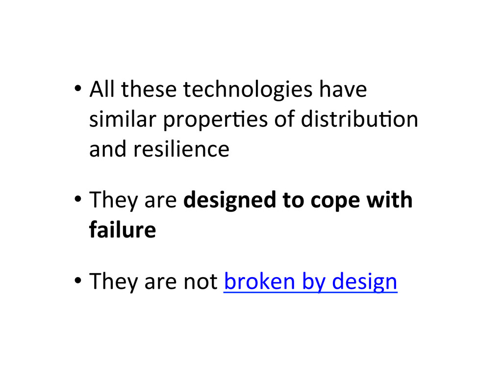 •All these technologies have  simi...
