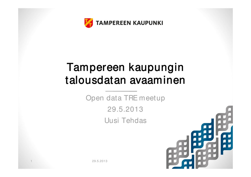 Tampereen kaupungin talousdatan avaaminen Open ...