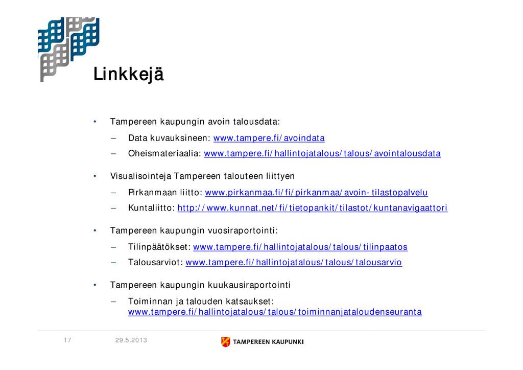 Linkkejä • Tampereen kaupungin avoin talousdata...