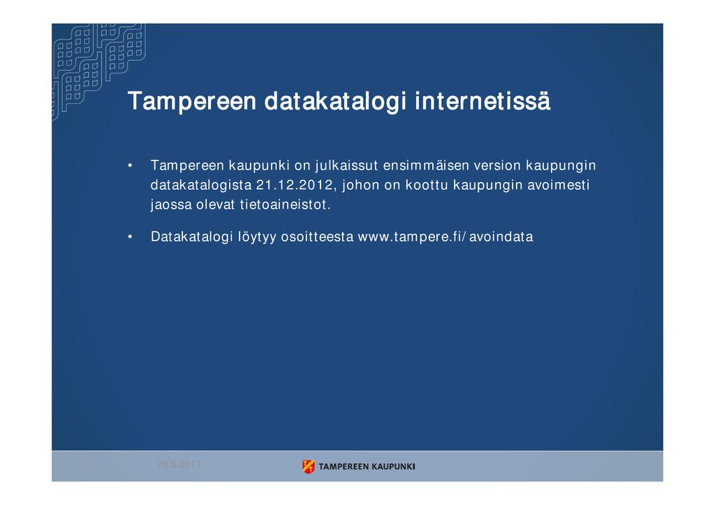 Tampereen datakatalogi internetissä • Tampereen...