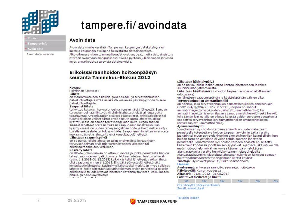 tampere.fi/avoindata 29.5.2013 7