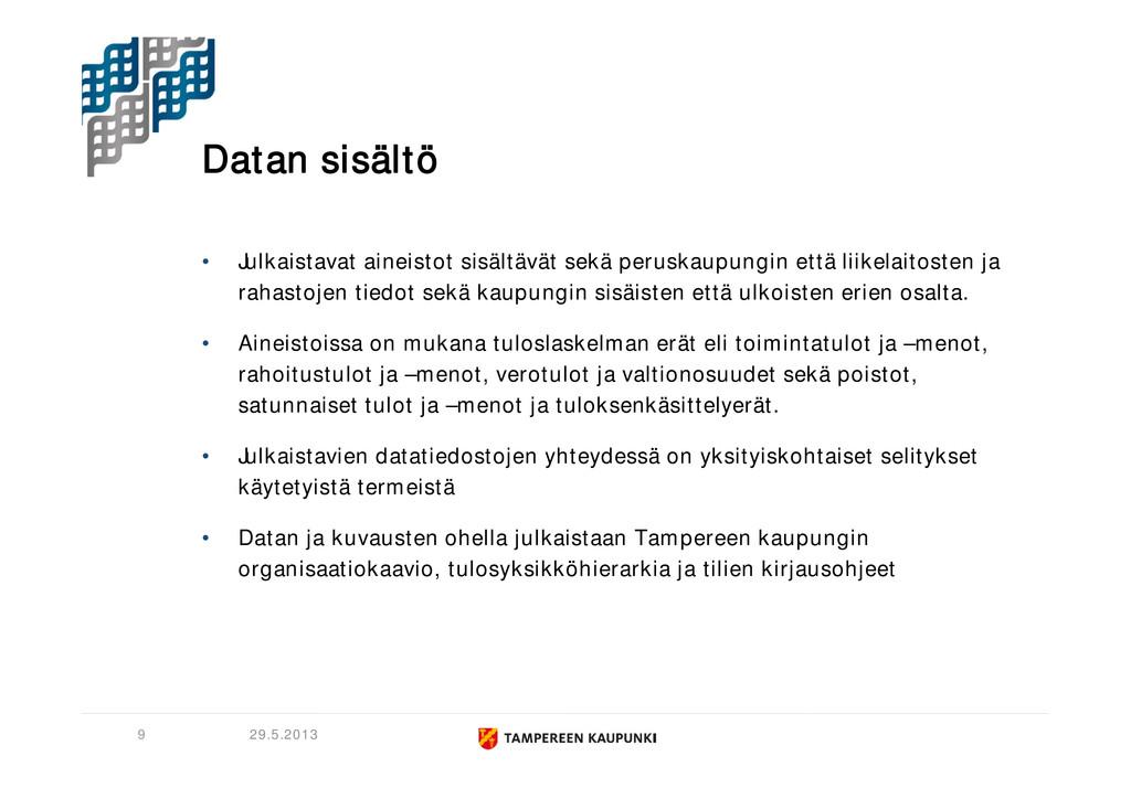 Datan sisältö • Julkaistavat aineistot sisältäv...
