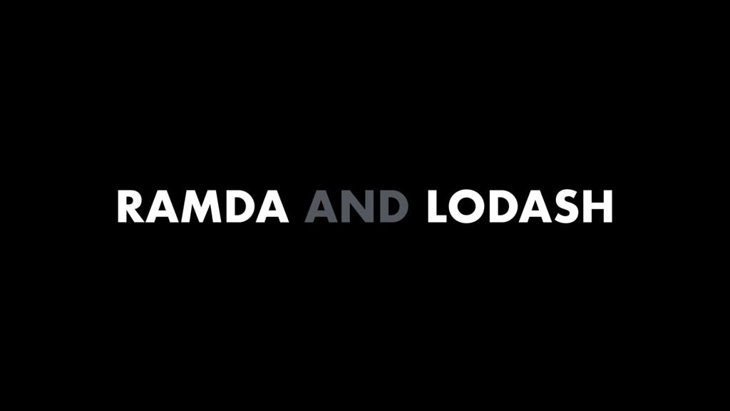 RAMDA AND LODASH