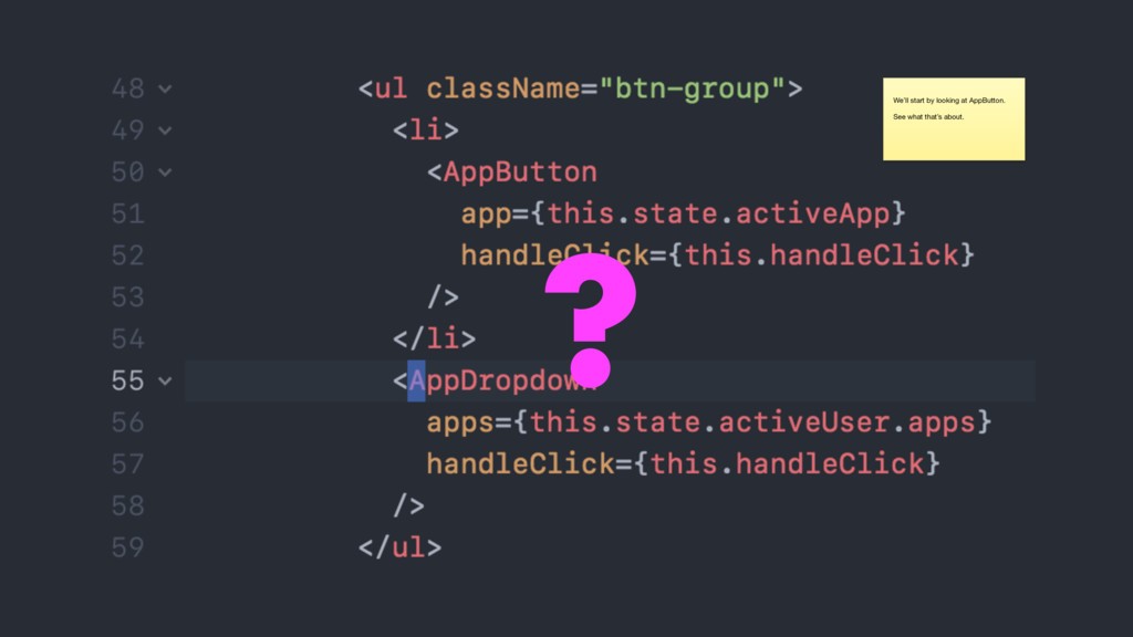 We'll start by looking at AppButton.  See what ...