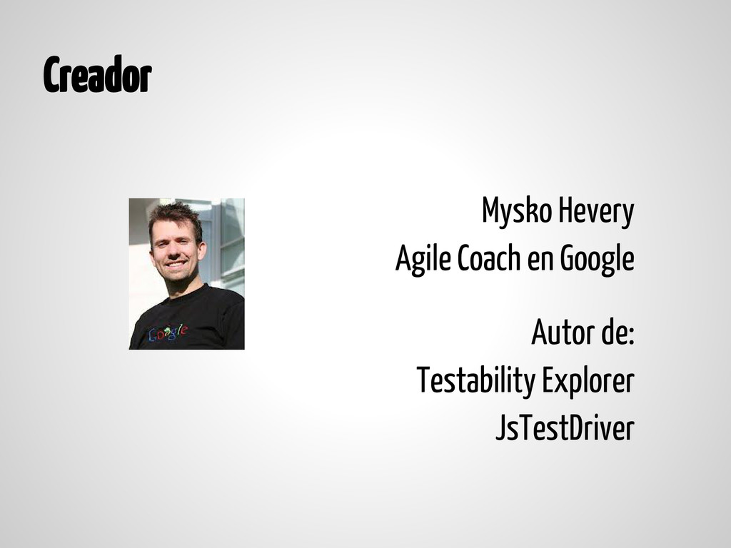 Creador Mysko Hevery Agile Coach en Google Auto...