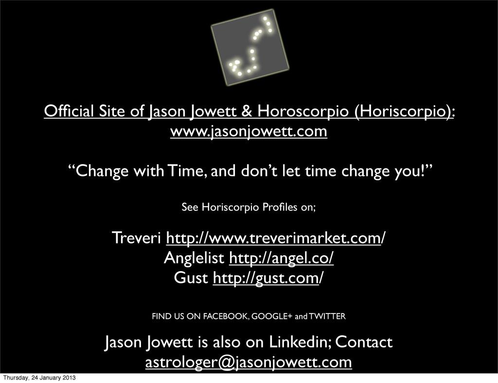 Official Site of Jason Jowett & Horoscorpio (Hor...