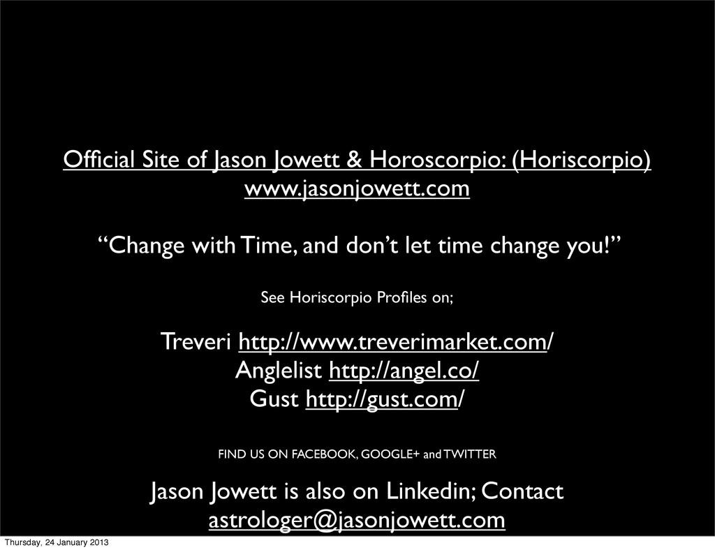 Official Site of Jason Jowett & Horoscorpio: (Ho...