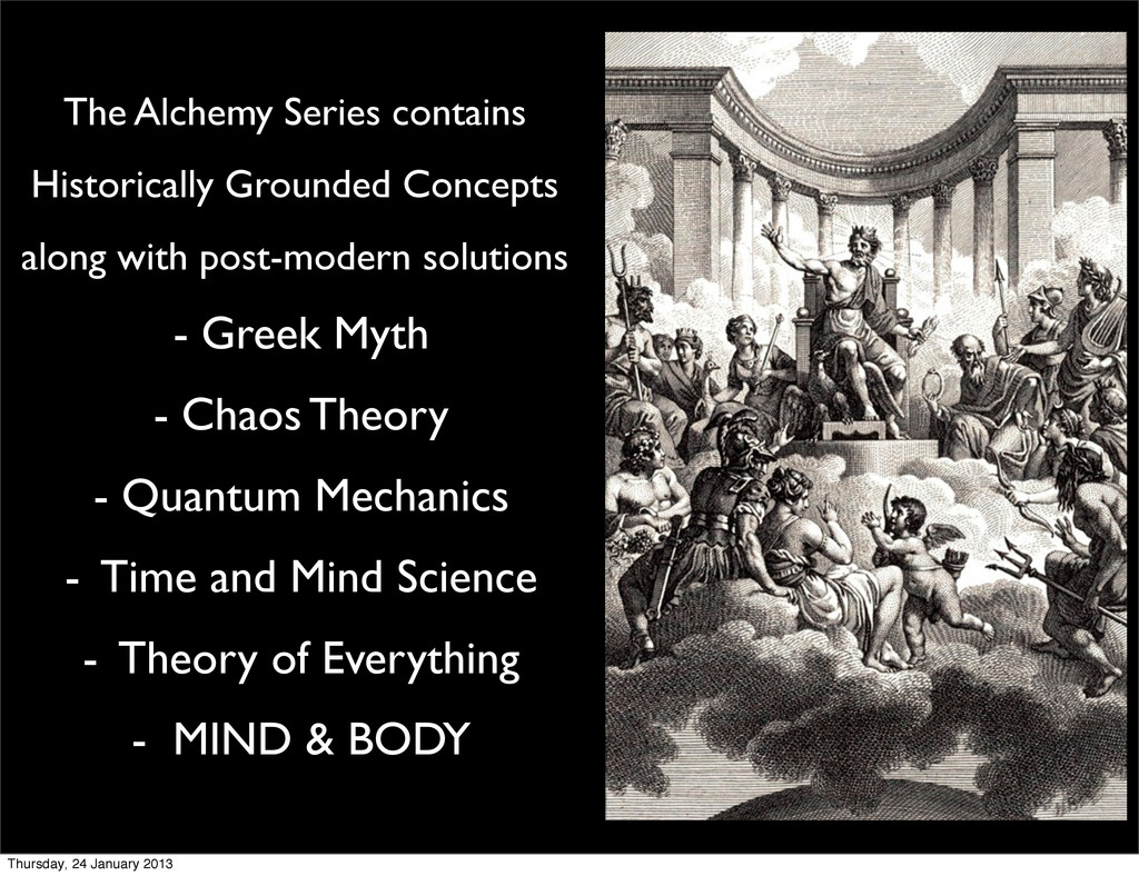 The Alchemy Series contains Historically Ground...
