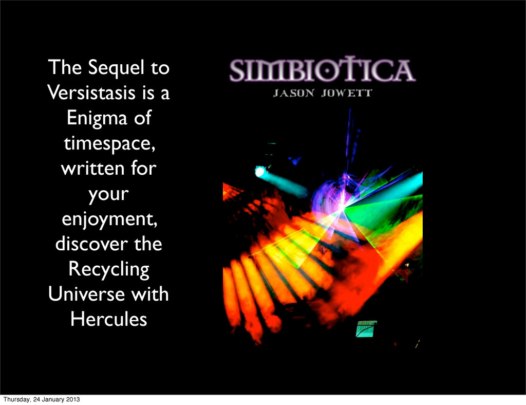 The Sequel to Versistasis is a Enigma of timesp...