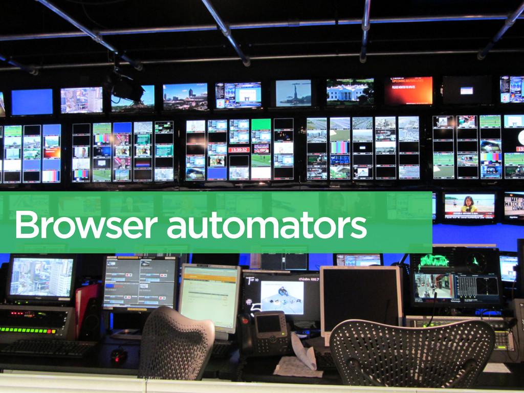 Browser automators