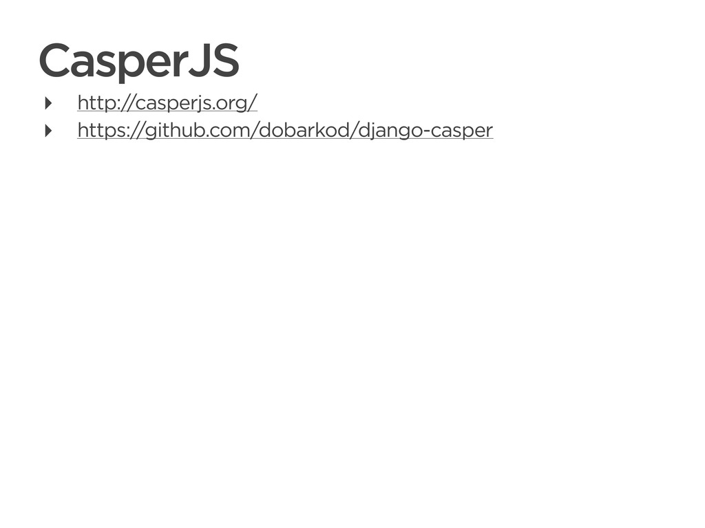 CONNECTED PERSONAL OBJECTS 5/2012 CasperJS ‣ ht...