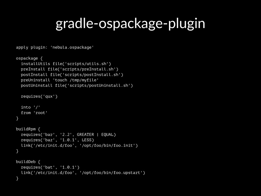 gradle'ospackage'plugin apply plugin: 'nebula.o...