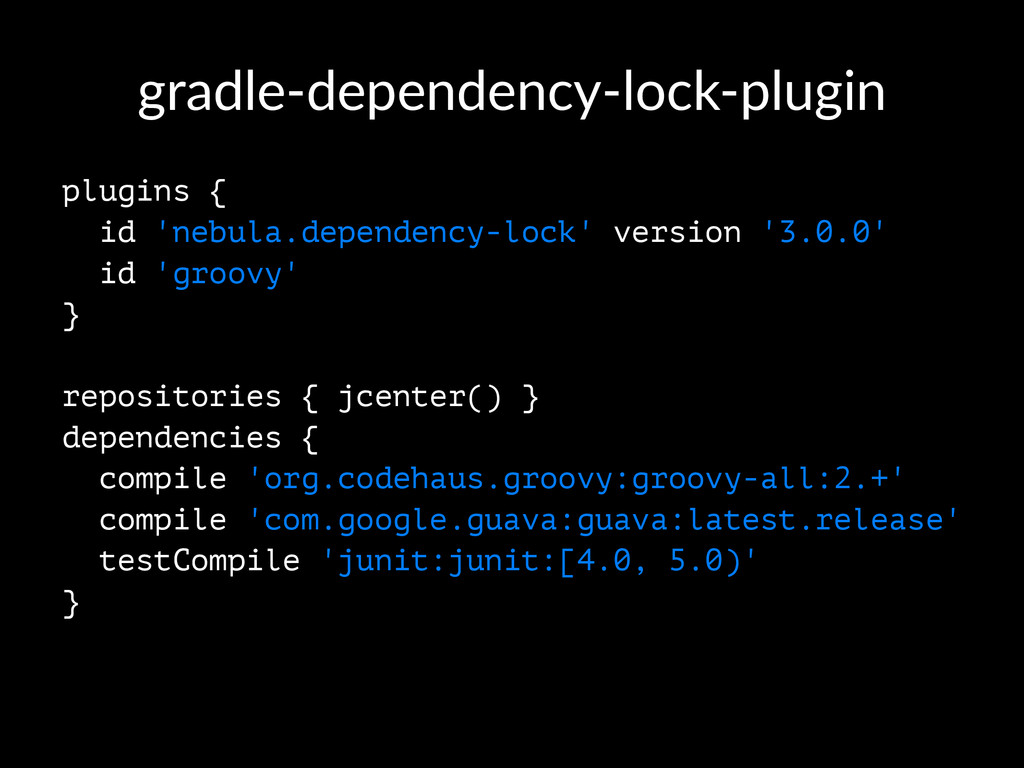 gradle'dependency'lock'plugin plugins { id 'neb...