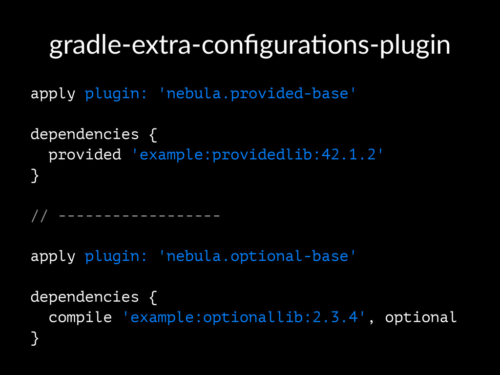 gradle'extra'configura/ons'plugin apply plugin: ...