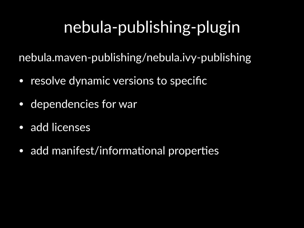nebula'publishing'plugin nebula.maven*publishin...