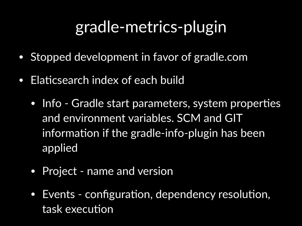 gradle'metrics'plugin • Stopped(development(in(...