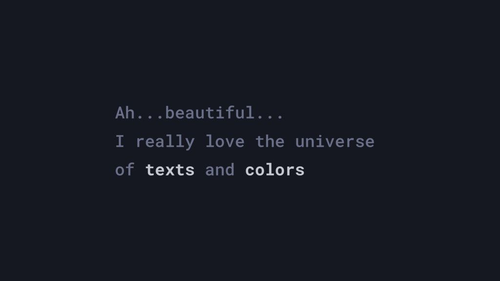 Ah...beautiful... I really love the universe of...