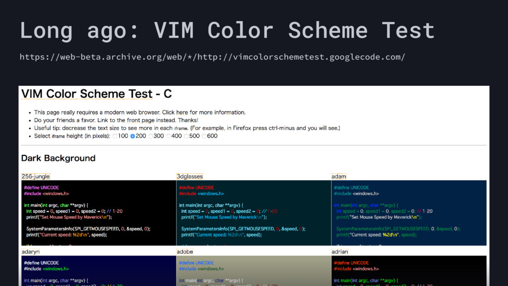 Long ago: VIM Color Scheme Test https://web-bet...