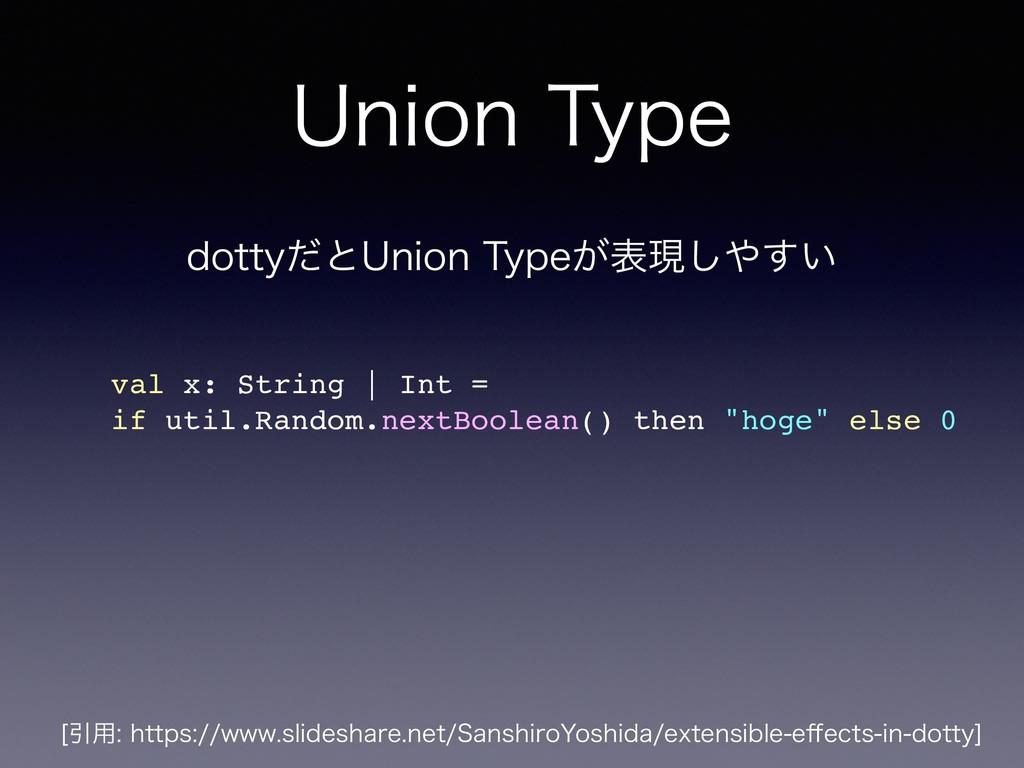 6OJPO5ZQF val x: String | Int = if util.Random...