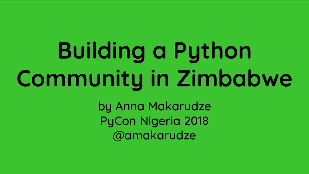Building a Python Community in Zimbabwe by Anna...