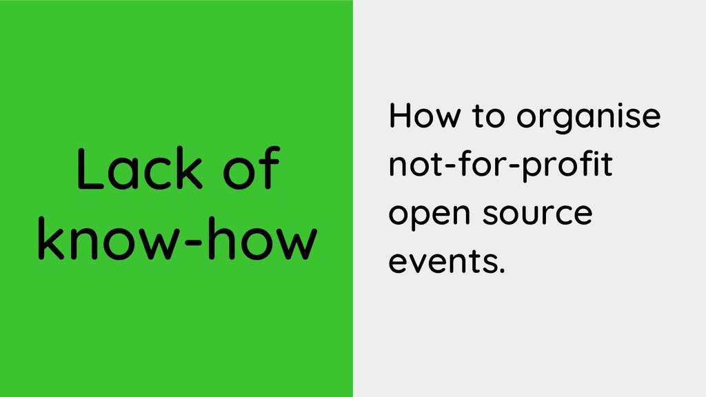 Lack of know-how How to organise not-for-profit...