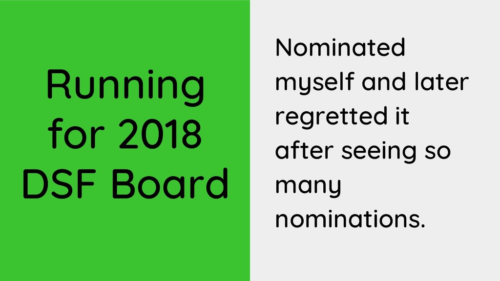 Running for 2018 DSF Board Nominated myself and...