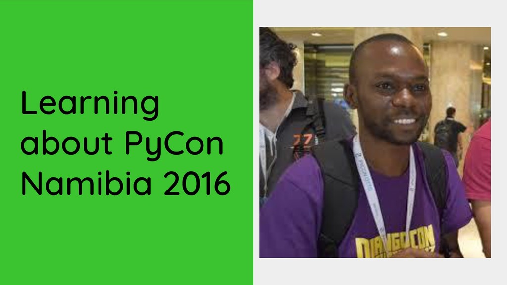 Learning about PyCon Namibia 2016