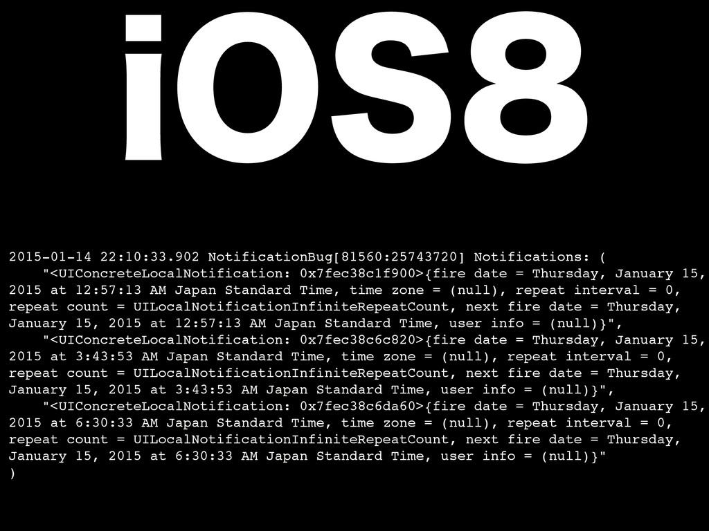 2015-01-14 22:10:33.902 NotificationBug[81560:2...