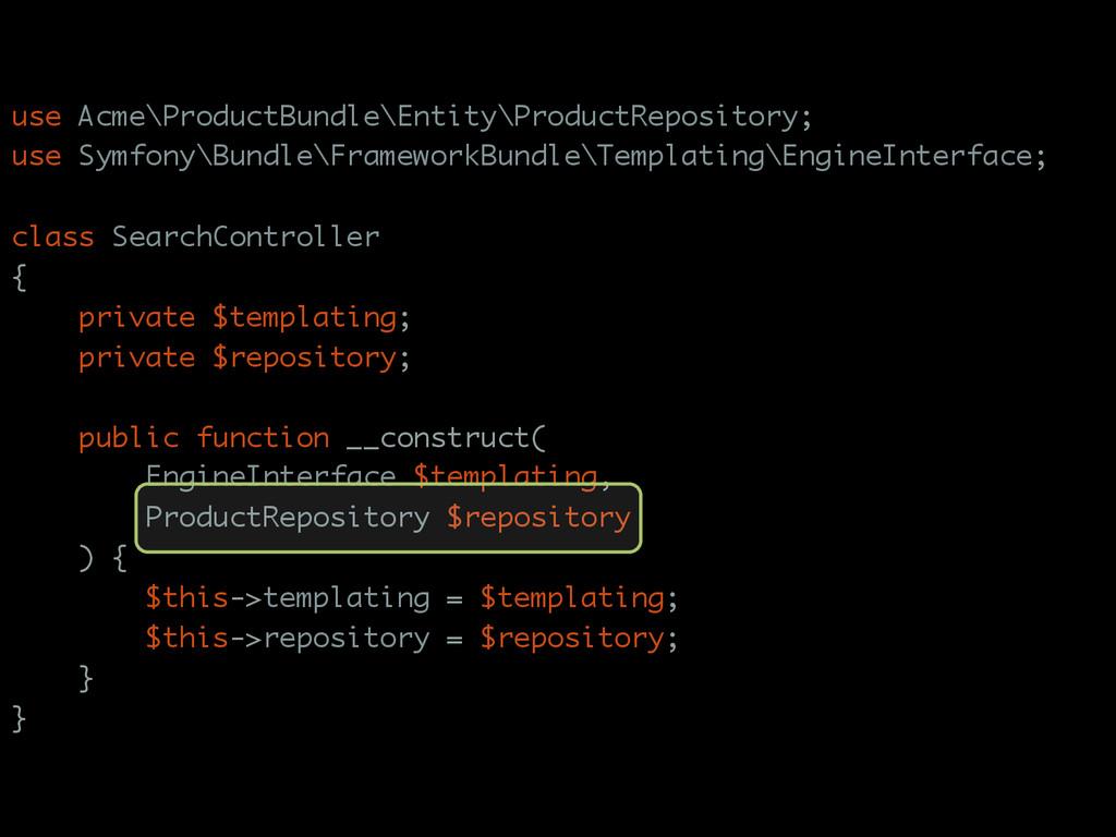 use Acme\ProductBundle\Entity\ProductRepository...