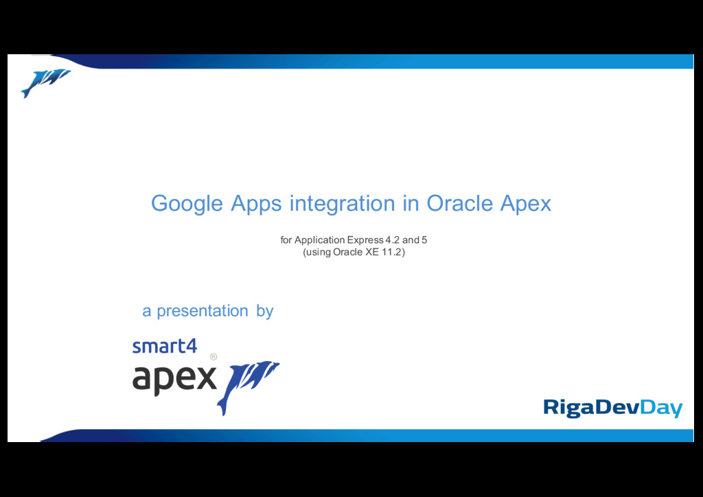 Google Apps integration in Oracle Apex a presen...