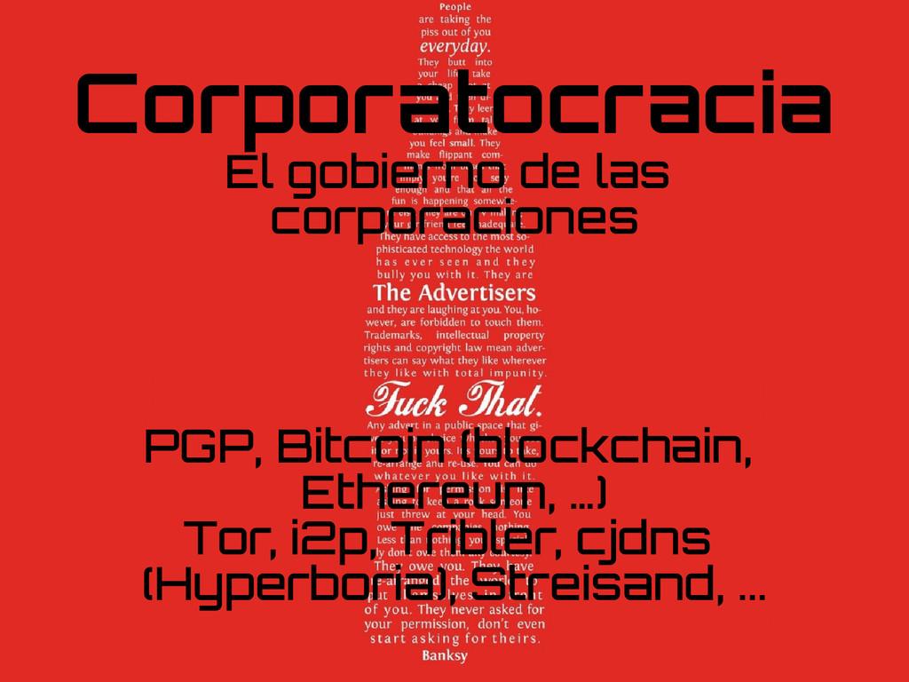 Corporatocracia El gobierno de las corporacione...