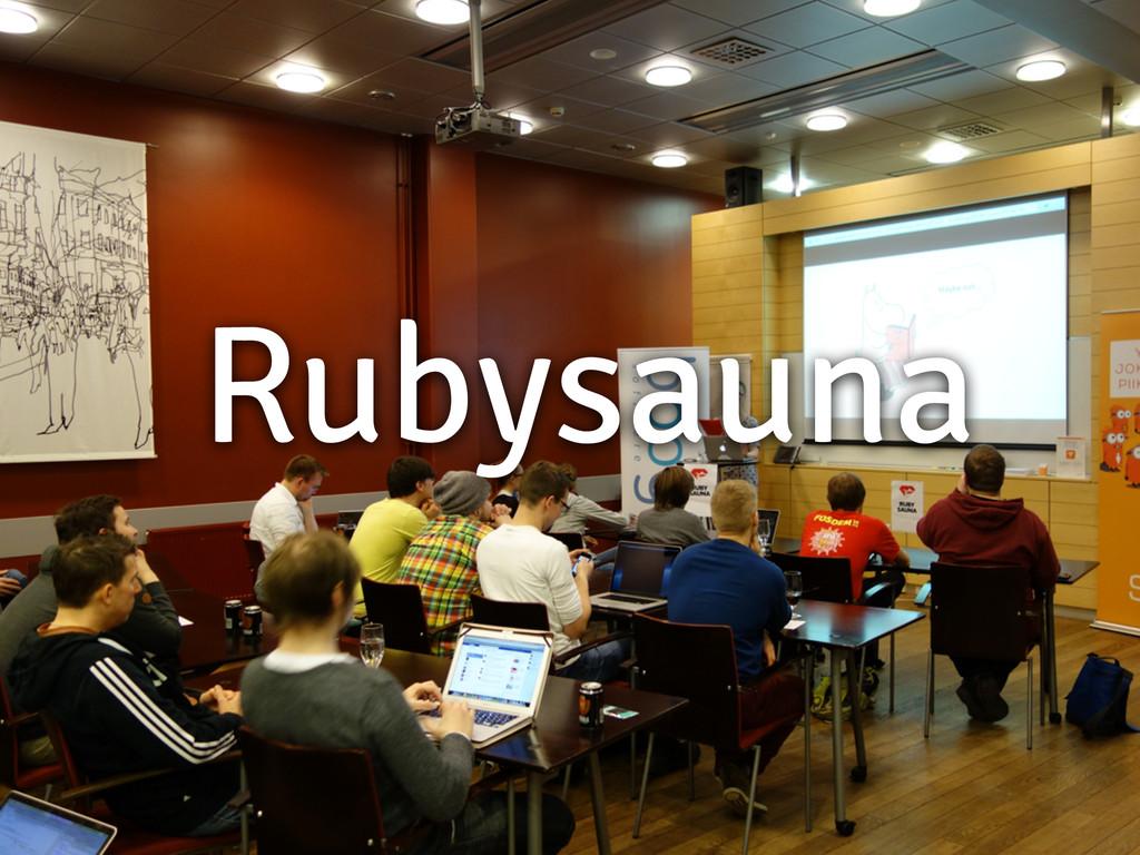 Rubysauna