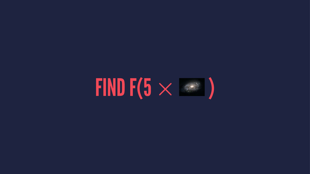 FIND F(5 )