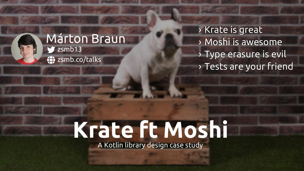ft Krate Moshi A Kotlin library design case stu...